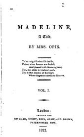 Madeline: A Tale, Volume 1