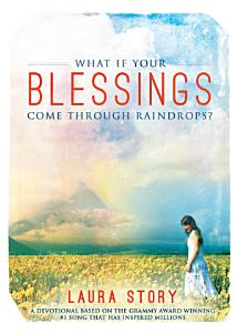 What if Your Blessings Come Through Raindrops Book
