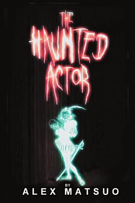 The Haunted Actor