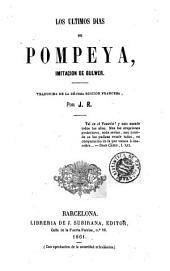 Los Ultimos dias de Pompeya: imitacion de Bulwer