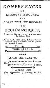 Conférences et discours synodaux sur les principaux devoirs des ecclésiastiques: Volume2