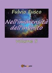 Nell'immensità dell'infinito: Volume 2