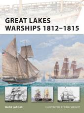 Great Lakes Warships 1812–1815