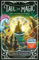 Tale of Magic  Die Legende der Magie 1     Eine geheime Akademie PDF