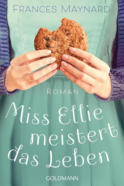 Miss Ellie meistert das Leben PDF