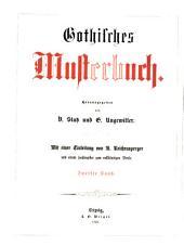 Gothisches Musterbuch: hrsg.von V. Statz u. G. Ungewitter, Band 2