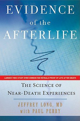 Download Evidence of the Afterlife Book