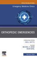 Orthopedic Emergencies  An Issue of Emergency Medicine Clinics of North America E Book PDF