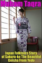 Japan Folktales Story of Sakura-ko The Beautiful Geisha From Yedo
