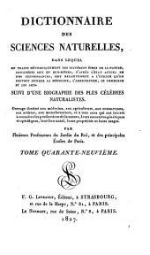 Dictionnaire des sciences naturelles: Volume49