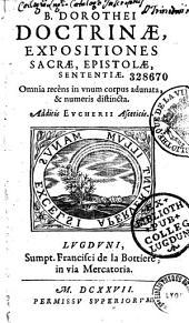 B. Dorothei Doctrinae, expositiones sacrae, epistolae, sententiae... Additis Eucherii Asceticis. [Ep. nunc. F. La Bottiere Leoni Tixierio. Carmen G. Joberti, praef. A. Sallyi]