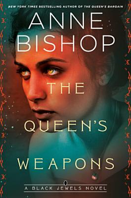 The Queen s Weapons