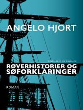 Røverhistorier og søforklaringer