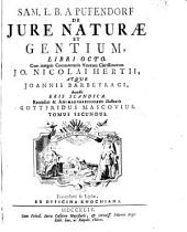 De Iure Naturae Et Gentium: Libri Octo. Buch 6 - 8, Volume 2