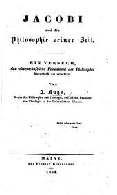 Jacobi und die Philosophie seiner Zeit. Ein Versuch das wissenschaftliche Fundament der Philosophie historisch zu erörten