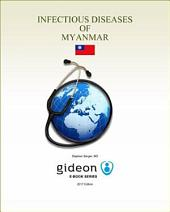 Infectious Diseases of Myanmar: 2017 edition