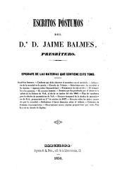 Escritos póstumos del Dr. D. Jaime Balmes