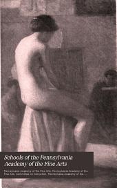 Schools of the Pennsylvania Academy of the Fine Arts: Volumes 110-114