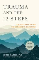 Trauma and the 12 Steps  Revised and Expanded PDF