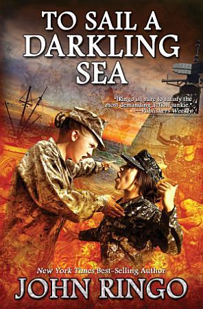 To Sail a Darkling Sea PDF
