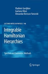 Integrable Hamiltonian Hierarchies: Spectral and Geometric Methods