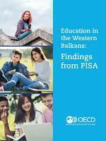 PISA Education in the Western Balkans Findings from PISA PDF