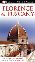DK Eyewitness Travel Guide  Florence and Tuscany PDF