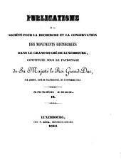 Publications de la Société pour la Recherche et la Conservation des Monuments Historiques dans le Grand-Duché de Luxembourg: Band 9