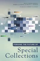 Forging the Future of Special Collections PDF