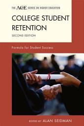 College Student Retention: Formula for Student Success, Edition 2
