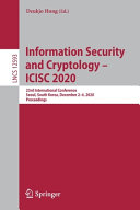 Information Security and Cryptology – ICISC 2020