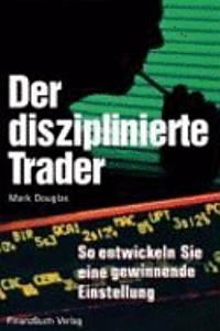 Der disziplinierte Trader PDF