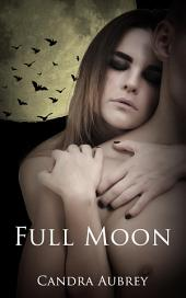 Full Moon: Paranromal Erotica: (Adults Only Erotica)