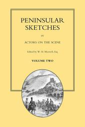 Peninsular Sketches - Volume 2