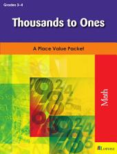 Thousands to Ones: A Place Value Packet