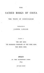The Sacred Books of the East: The sacred books of China : the texts of Confucianism (pt.1), translated by James Legge