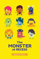 The Monster At Recess Book PDF