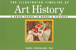 The Illustrated Timeline of Art History Book