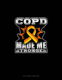 COPD Made Me Stronger