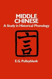Middle Chinese: A Study in Historical Phonology
