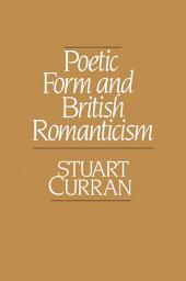 Poetic Form and British Romanticism