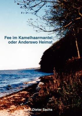 Fee Im Kamelhaarmantel Oder Anderswo Heimat PDF