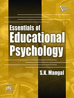 ESSENTIALS OF EDUCATIONAL PSYCHOLOGY Book