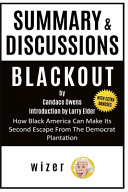 Download Summary and Discussion of Blackout by Candace Owens Book