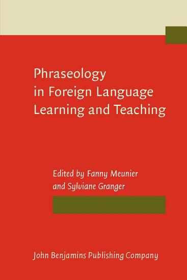 Phraseology in Foreign Language Learning and Teaching PDF
