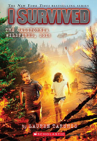 Download I Survived the California Wildfires  2018  I Survived  20  Book