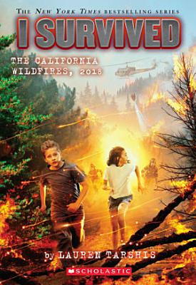 I Survived the California Wildfires  2018  I Survived  20