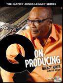 Q on Producing