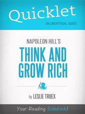 Quicklet on Napoleon Hill's Think and Grow Rich