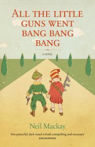 All the Little Guns Went Bang  Bang  Bang PDF